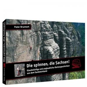 Geoquest Verlag Peter Brunnert - Die spinnen, die Sachsen!