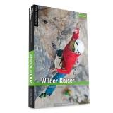 Panico Alpinverlag Österreich Wilder Kaiser Kletterführer 2017