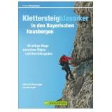 Bruckmann Klettersteigklassiker in den Bayerischen Hausbergen