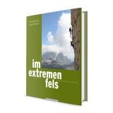 Panico Alpinverlag Im extremen Fels - 100 Routen in den Alpen