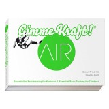 Gimme Kraft! Air 2. Trainings-Bibel für Kletterer