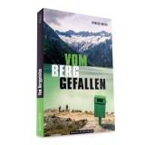 Panico Alpinverlag Harald Weiss - Vom Berg gefallen