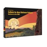 Geoquest Verlag Leben in den kleinen Felsen - Klettern in der DDR