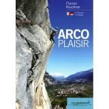 Italien Arco Plaisir Kletterführer 2017