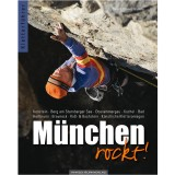 Panico Alpinverlag Deutschland München rockt! Kletterführer 2012