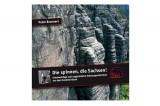 Geoquest Verlag Peter Brunnert - Die spinnen, die Sachsen! Hörbuch