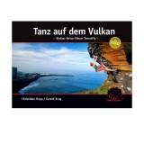 Geoquest Verlag Teneriffa - Tanz auf dem Vulkan Kletter-Reise-Führer
