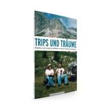 Panico Alpinverlag Trips und Träume - Neue Stories von Panicos Poeten des Abgrunds