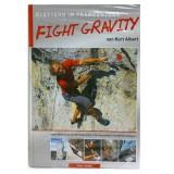 tmms Verlag Kurt Albert Fight Gravity - Klettern im Frankenjura